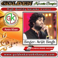 Amaro Porano jaha Chay  আমারো পরানো যাহা চায়    Bangla Karaoke    Arijit Singh