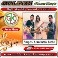 Ki Name Deke Bolbo Tomake | কি নামে ডেকে বলবো তোমাকে | Bangla Karaoke By Samantak Sinha