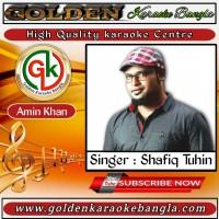 Tumi Ki Amay Ager Moto Basho Valo | তুমি কি আমায় আগের মত | Bangla Karaoke By Shafiq Tuhin